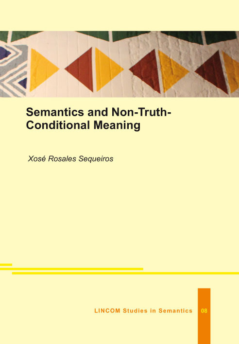 lssem 08 semantics and non truth conditional meaning